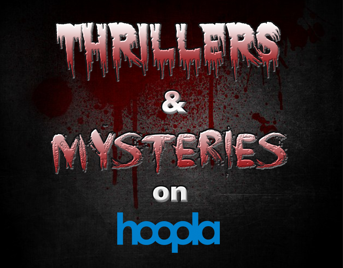 Thrillers and Mysteries on Hoopla